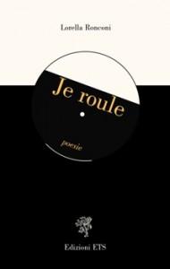 lorella_ronconi_je_roule_